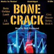 Bone Crack: Gina Mazzio, book 6 Audiobook, by Bette Golden Lamb, JJ Lamb, J. J. Lamb