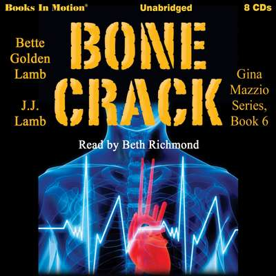 Bone Crack: Gina Mazzio, book 6 Audiobook, by Bette Golden Lamb