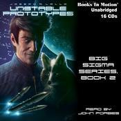 Unstable Prototypes Audiobook, by Joseph R. Lallo