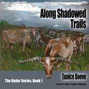 Along Shadowed Trails Audiobook, by Eunice Boeve