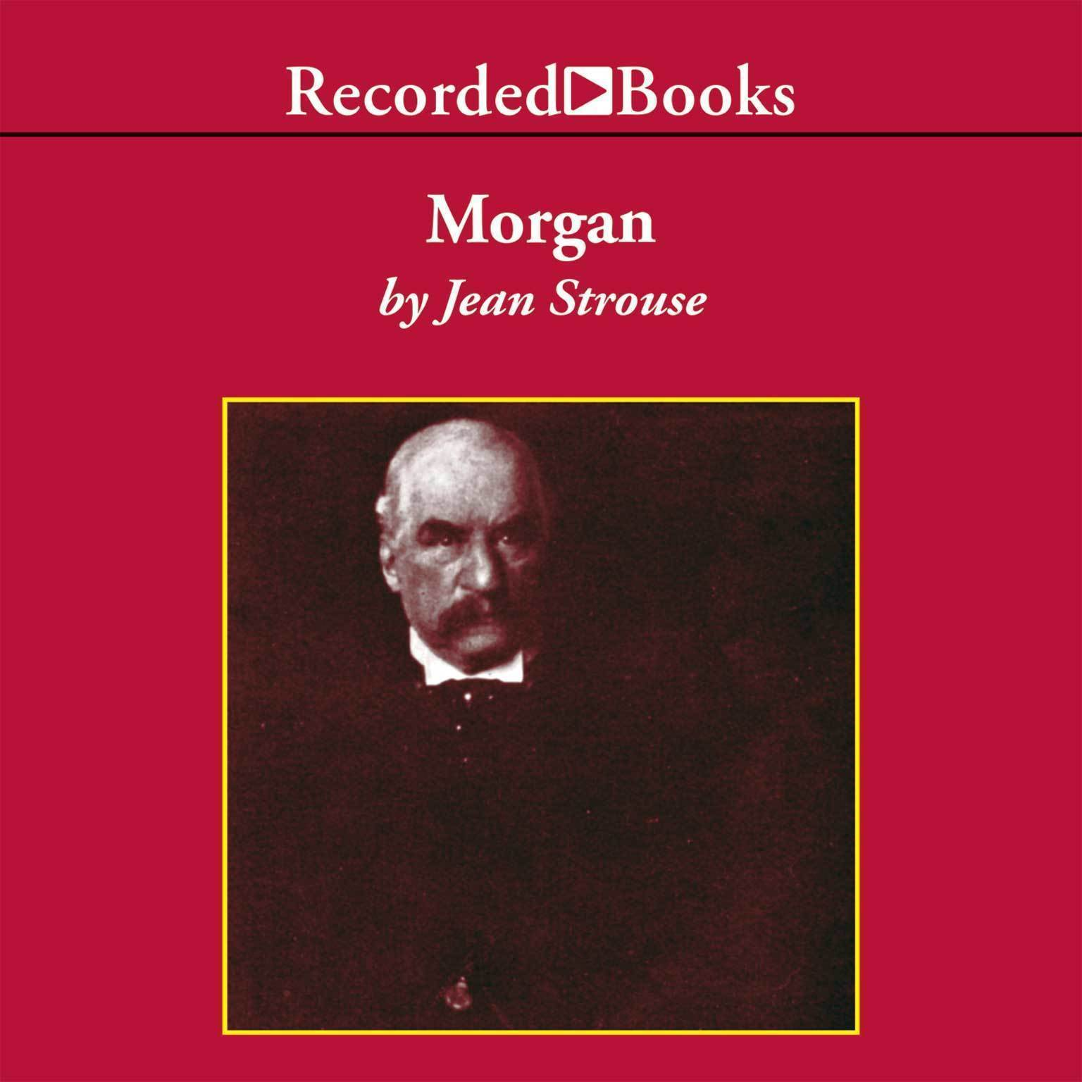 Printable Morgan: American Financier Audiobook Cover Art
