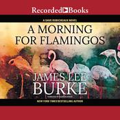 A Morning for Flamingos, by James Lee Burke