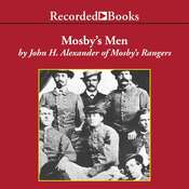 Mosbys Men, by John H. Alexander