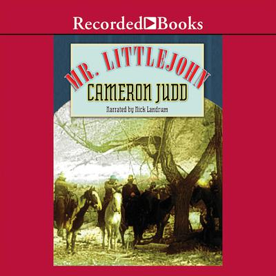 Mr. Littlejohn Audiobook, by Cameron Judd