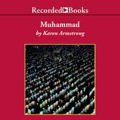 Muhammad: A Prophet for Our Time Audiobook, by Karen Armstrong