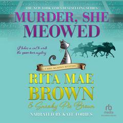 Murder, She Meowed Audiobook, by Rita Mae Brown
