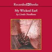 My Wicked Earl Audiobook, by Linda Needham