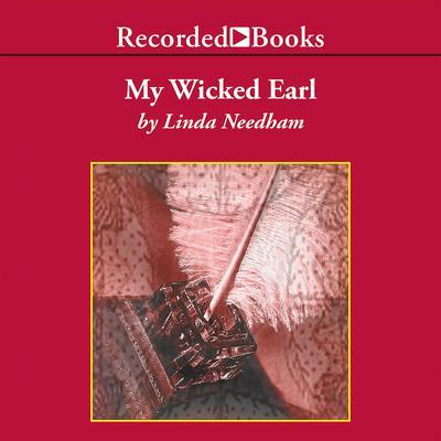 My Wicked Earl Audiobook, by Linda Needham