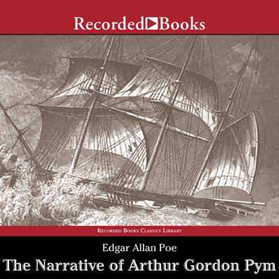 The Narrative of Arthur Gordon Pym of Nantucket Audiobook, by Edgar Allan Poe