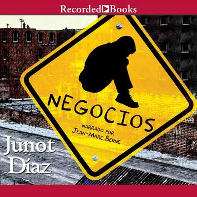 Negocios: (Spanish-language edition of Drown) Audiobook, by Junot Díaz
