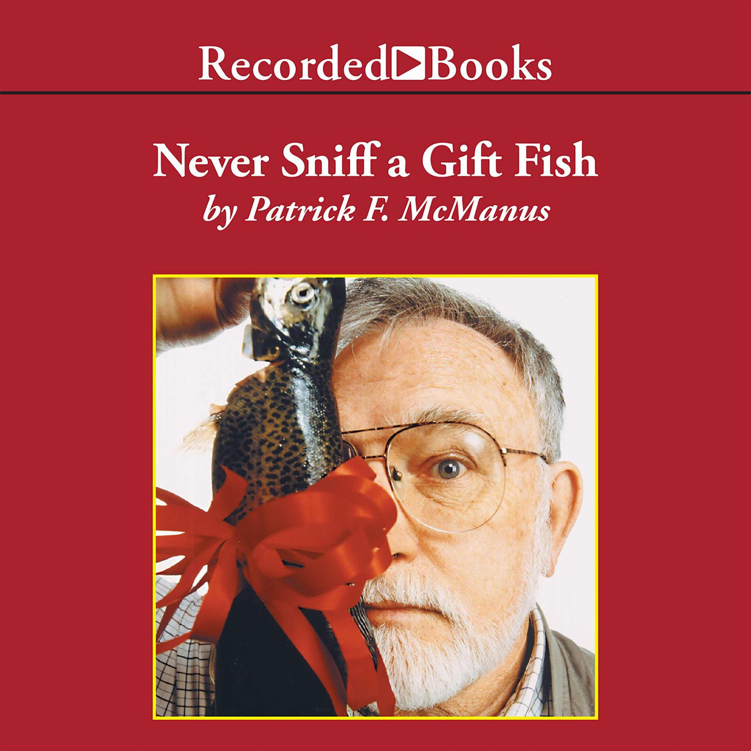 Printable Never Sniff a Gift Fish Audiobook Cover Art