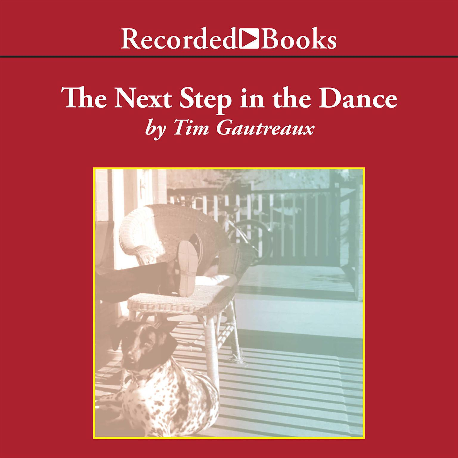 Printable The Next Step in the Dance: A Novel Audiobook Cover Art