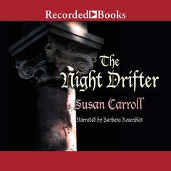 Night Drifter Audiobook, by Susan Carrol