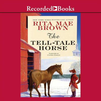 The Tell-Tale Horse Audiobook, by Rita Mae Brown