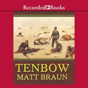 Tenbow Audiobook, by Matt Braun