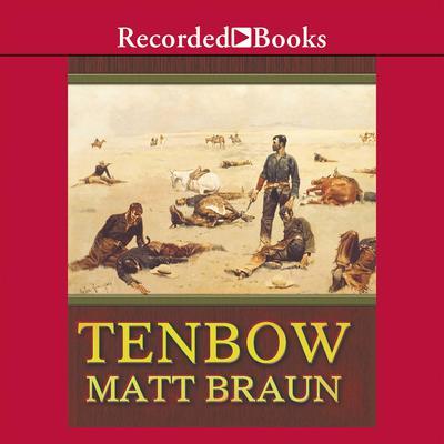 Tenbow Audiobook, by Matt Braun