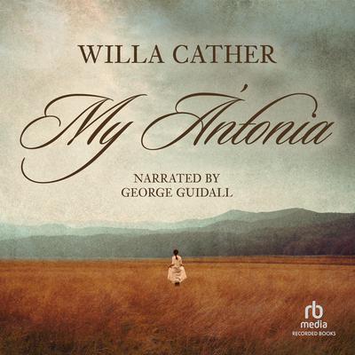 My Antonia Audiobook, by