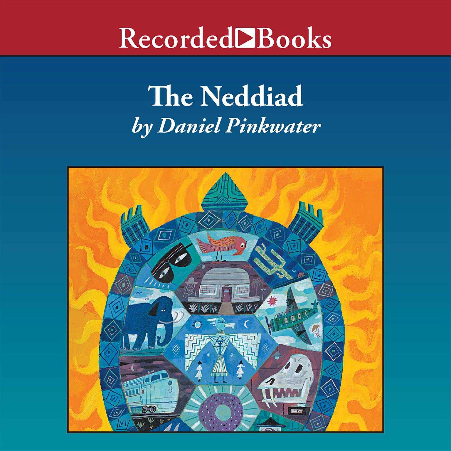 Printable The Neddiad: How Neddie Took the Train, Went to Hollywood, and Saved Civilization Audiobook Cover Art