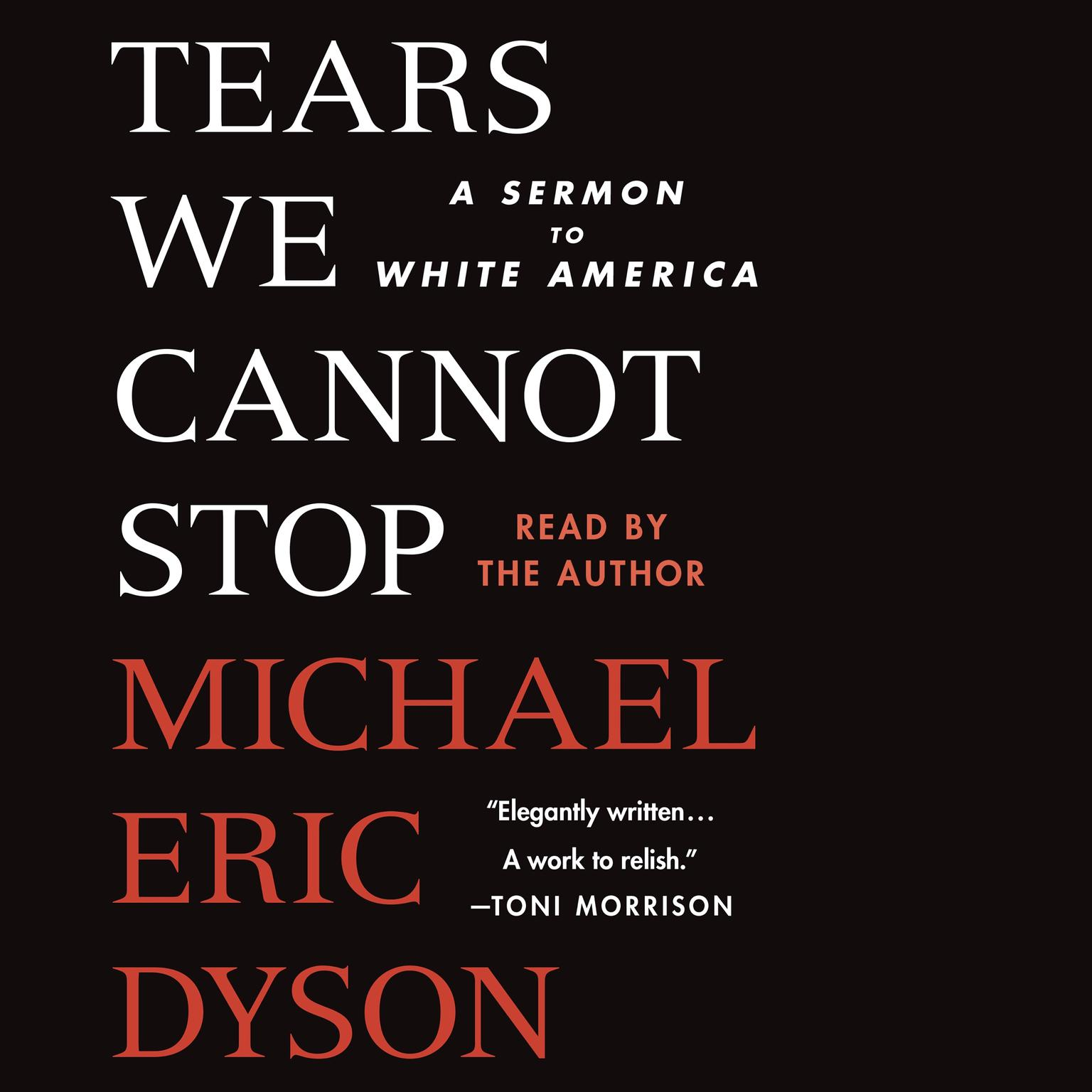 Printable Tears We Cannot Stop: A Sermon to White America Audiobook Cover Art