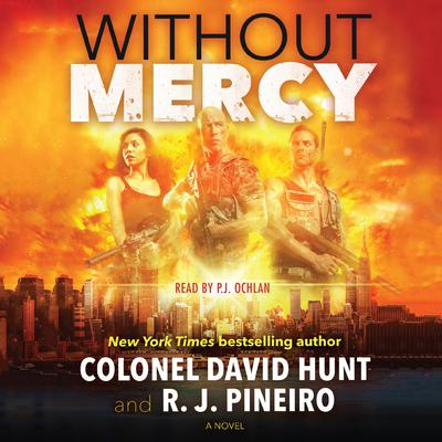 Without Mercy: A Hunter Stark Novel Audiobook, by Col. David Hunt