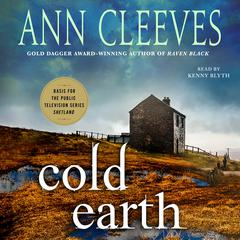 Cold Earth: A Shetland Mystery Audiobook, by Ann Cleeves