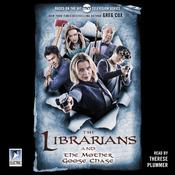 The Librarians and the Mother Goose Chase Audiobook, by Greg Cox