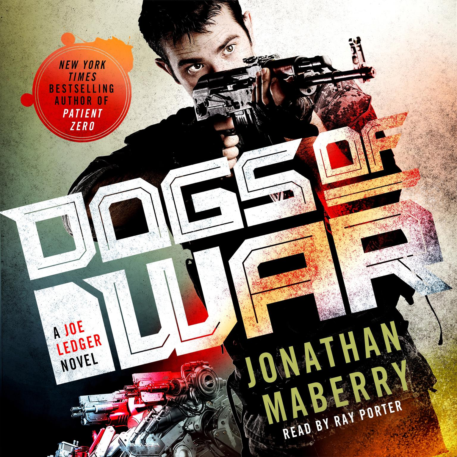 Printable Dogs of War: A Joe Ledger Novel Audiobook Cover Art