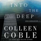 Into the Deep: A Rock Harbor Novel Audiobook, by Colleen Coble