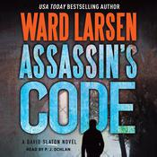 Assassin's Code: A David Slayton Novel Audiobook, by Ward Larsen