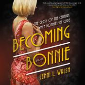 Becoming Bonnie: A Novel Audiobook, by Jenni L. Walsh
