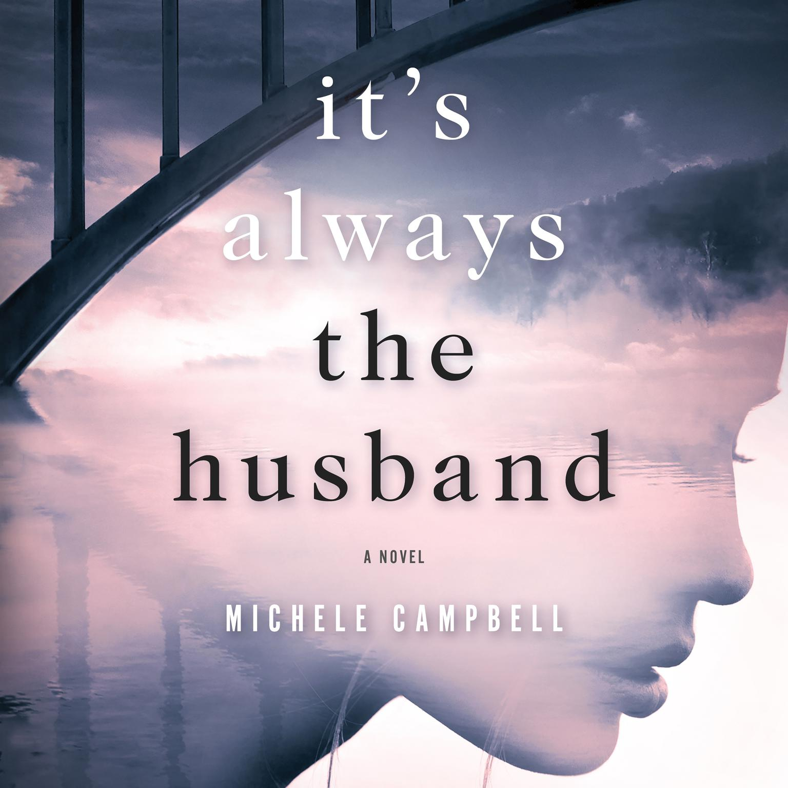 Printable It's Always the Husband: A Novel Audiobook Cover Art