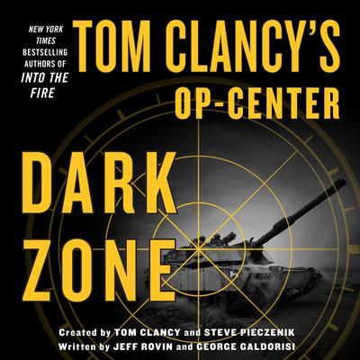 Tom Clancys Op-Center: Dark Zone Audiobook, by Jeff Rovin