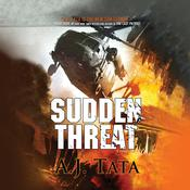 Sudden Threat Audiobook, by A. J. Tata
