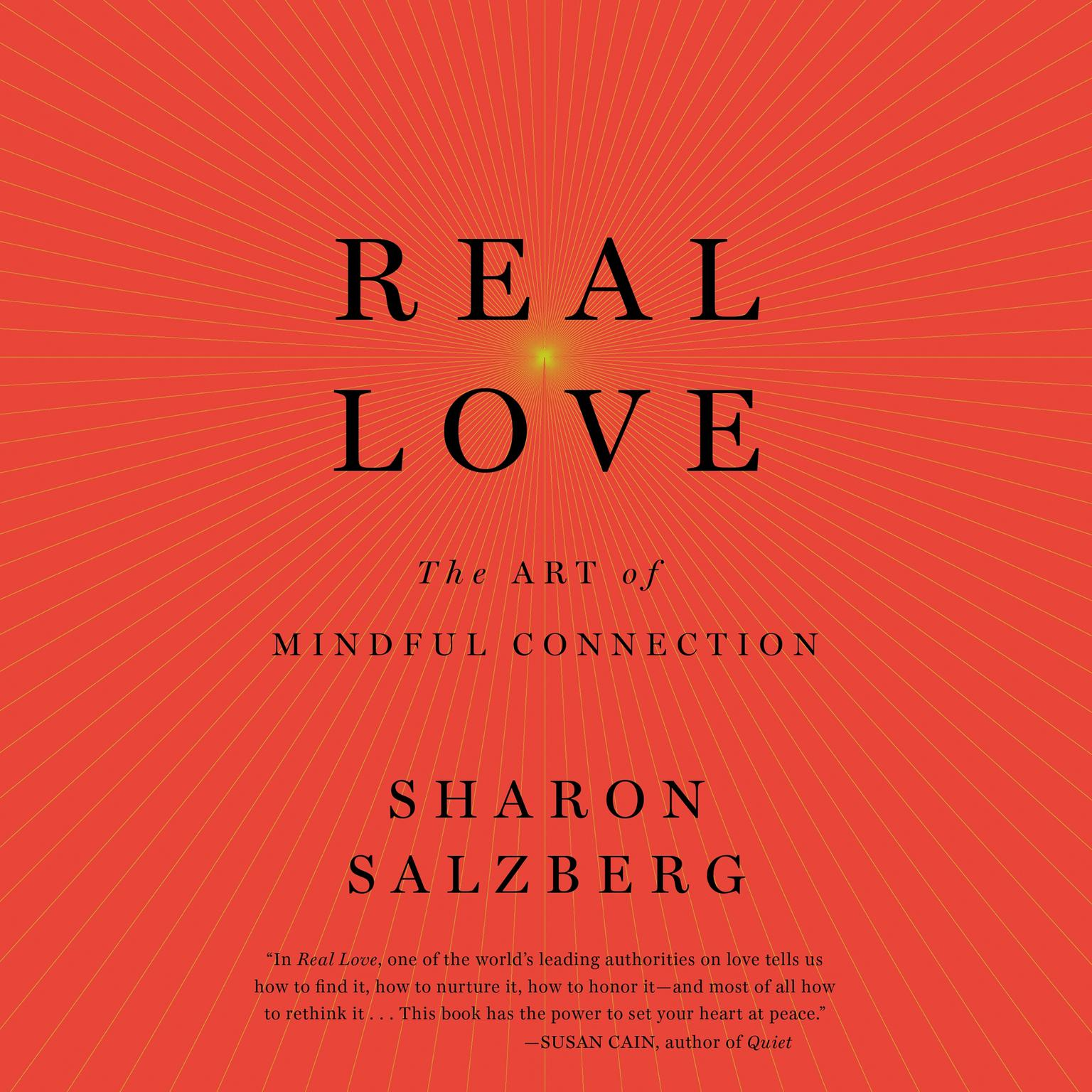 Printable Real Love: The Art of Mindful Connection Audiobook Cover Art