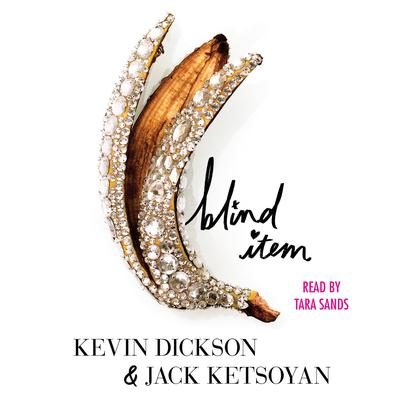 Blind Item Audiobook, by Kevin Dickson