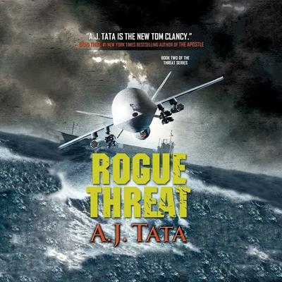 Rogue Threat Audiobook, by A. J. Tata