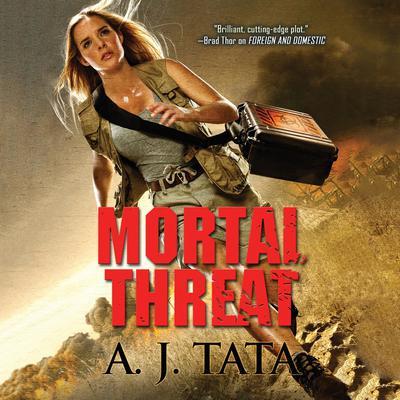 Mortal Threat Audiobook, by A. J. Tata