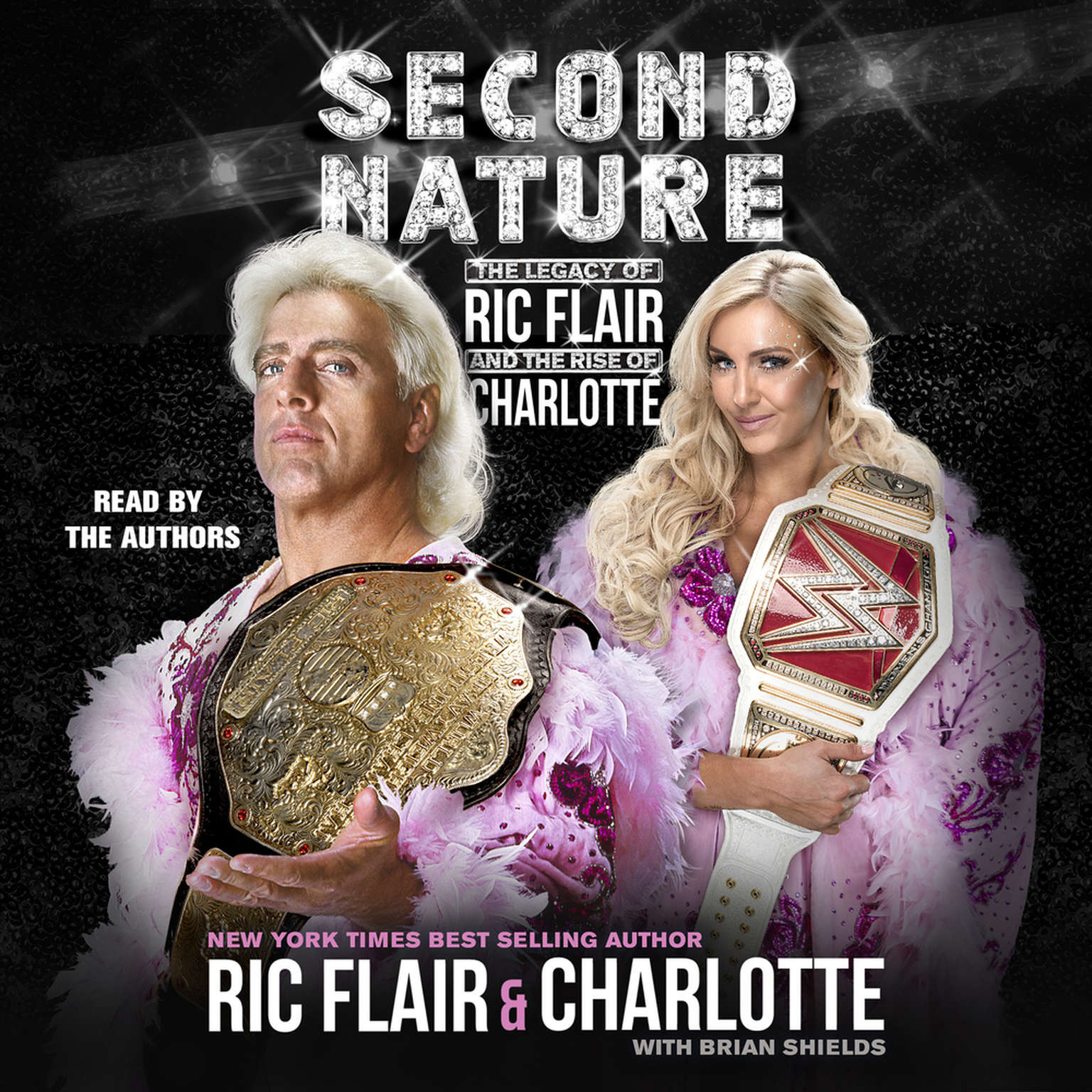Printable Second Nature: The Legacy of Ric Flair and the Rise of Charlotte Audiobook Cover Art