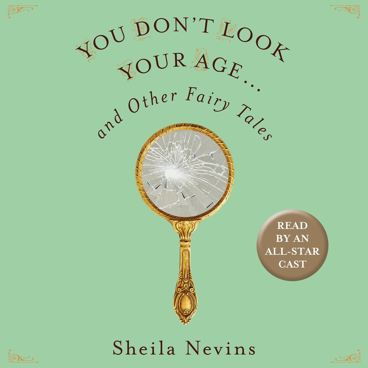 Printable You Don't Look Your Age...and Other Fairy Tales Audiobook Cover Art