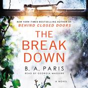 The Breakdown: The 2017 Gripping Thriller from the Bestselling Author of Behind Closed Doors Audiobook, by B. A. Paris