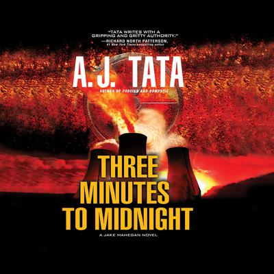 Three Minutes to Midnight Audiobook, by A. J. Tata