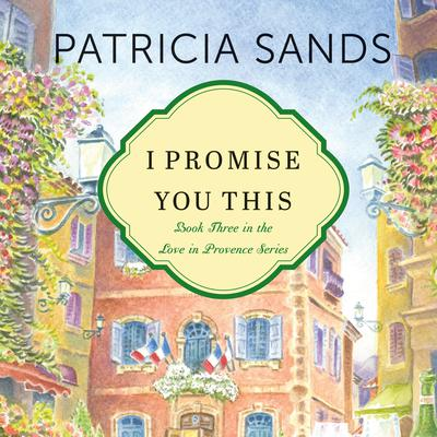I Promise You This Audiobook, by Patricia Sands
