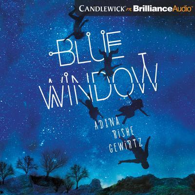 Blue Window Audiobook, by Adina Rishe Gewirtz