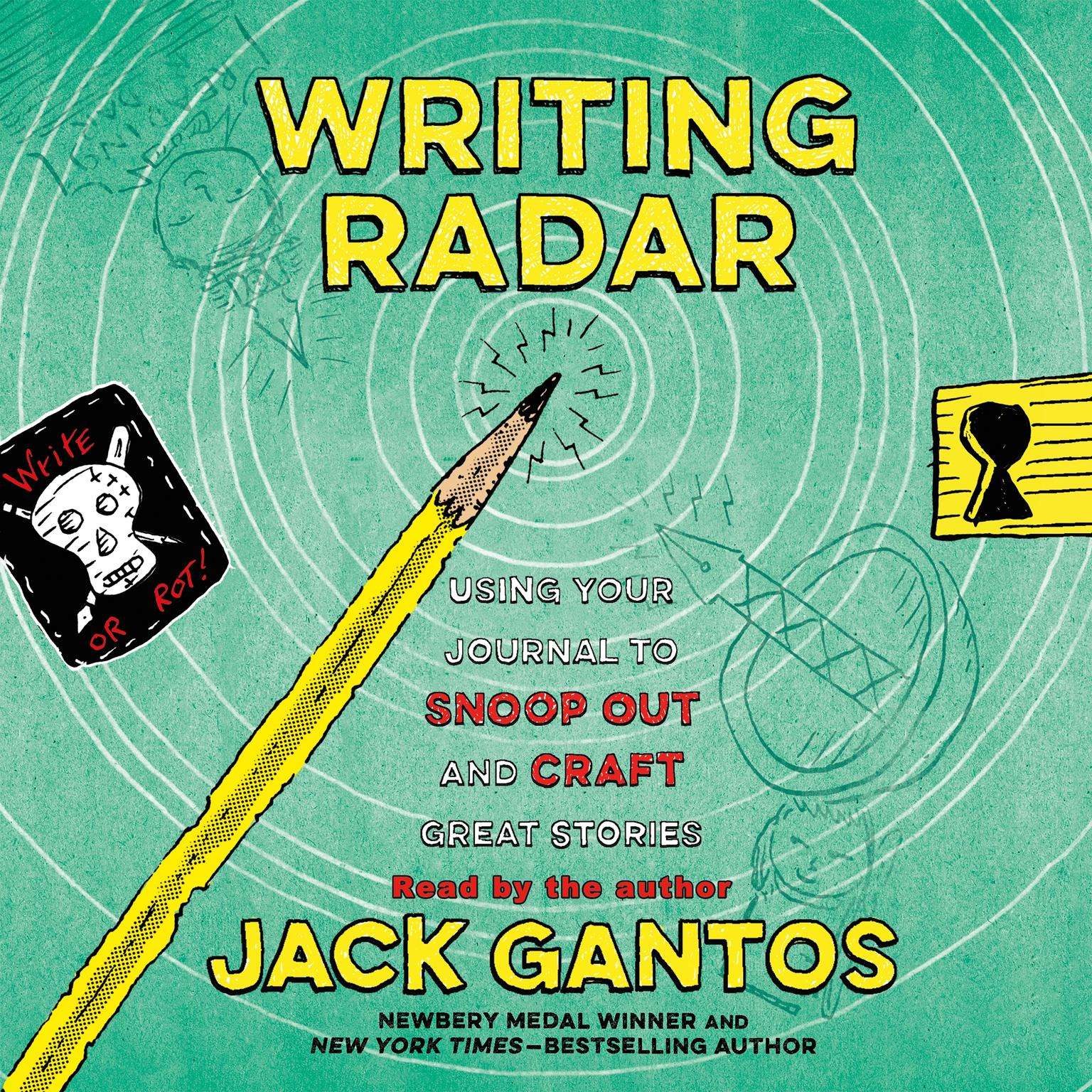 Printable Writing Radar: Using Your Journal to Snoop Out and Craft Great Stories Audiobook Cover Art
