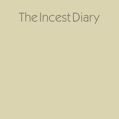 The Incest Diary Audiobook, by Anonymous