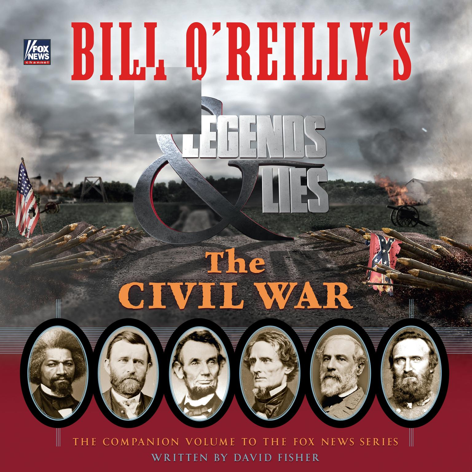 Printable Bill O'Reilly's Legends and Lies: The Civil War Audiobook Cover Art