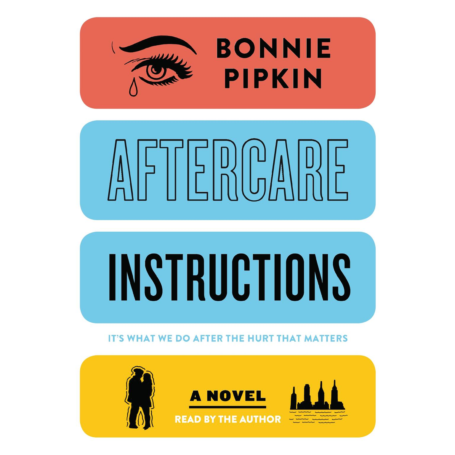 Printable Aftercare Instructions: A Novel Audiobook Cover Art