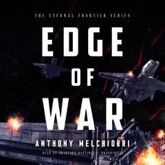 Edge of War Audiobook, by Anthony J. Melchiorri