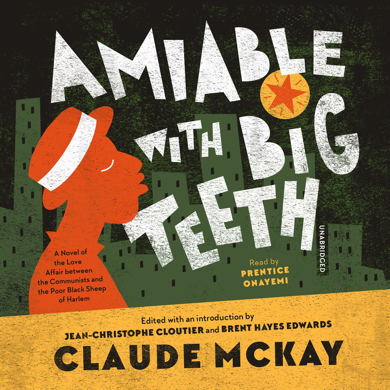 Printable Amiable with Big Teeth: A Novel of the Love Affair between the Communists and the Poor Black Sheep of Harlem Audiobook Cover Art