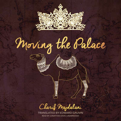 Moving the Palace Audiobook, by Charif Majdalani